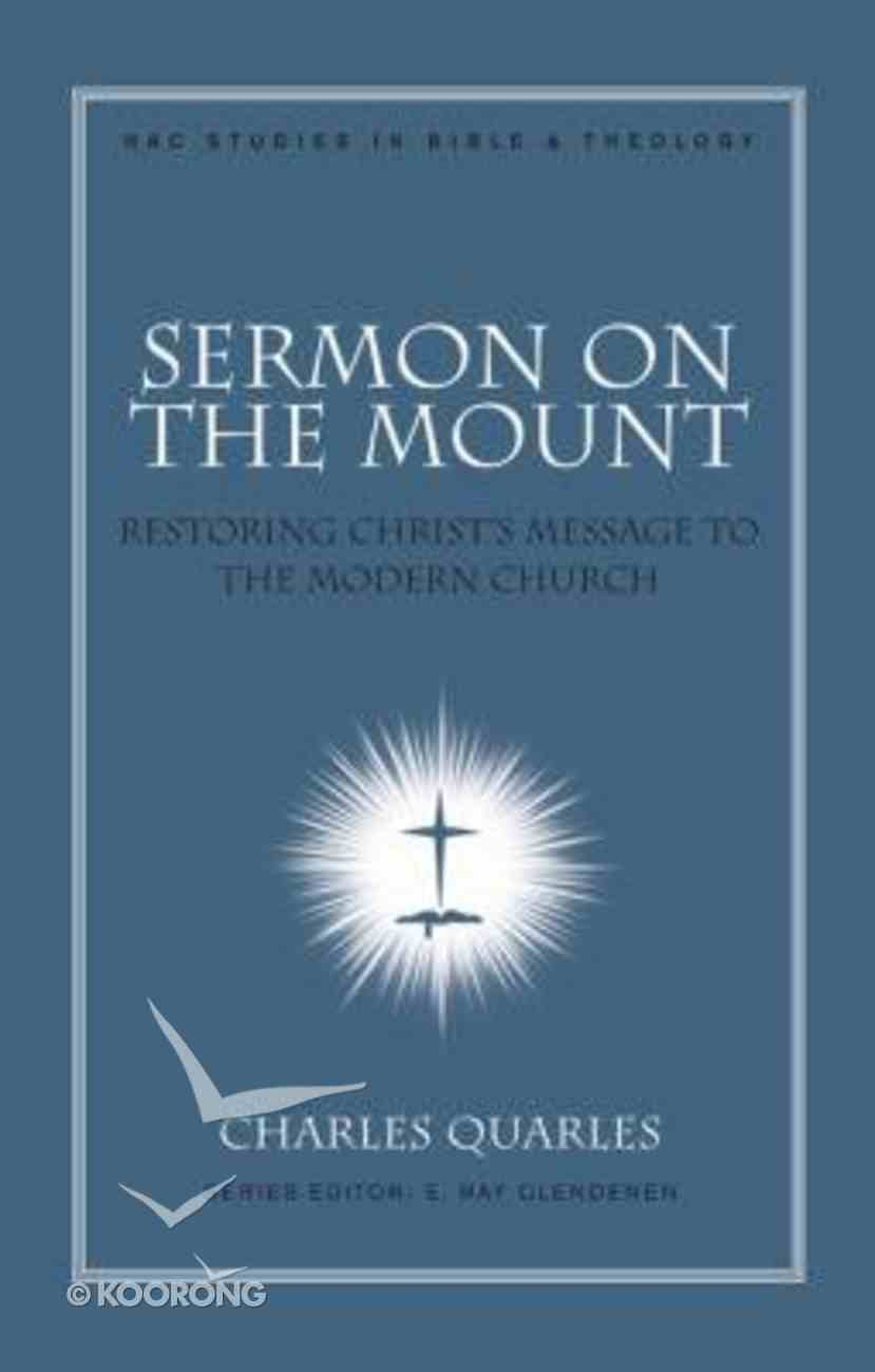 Sermon on the Mount (#11 in New American Commentary Studies In Bible And Theology Series) Hardback