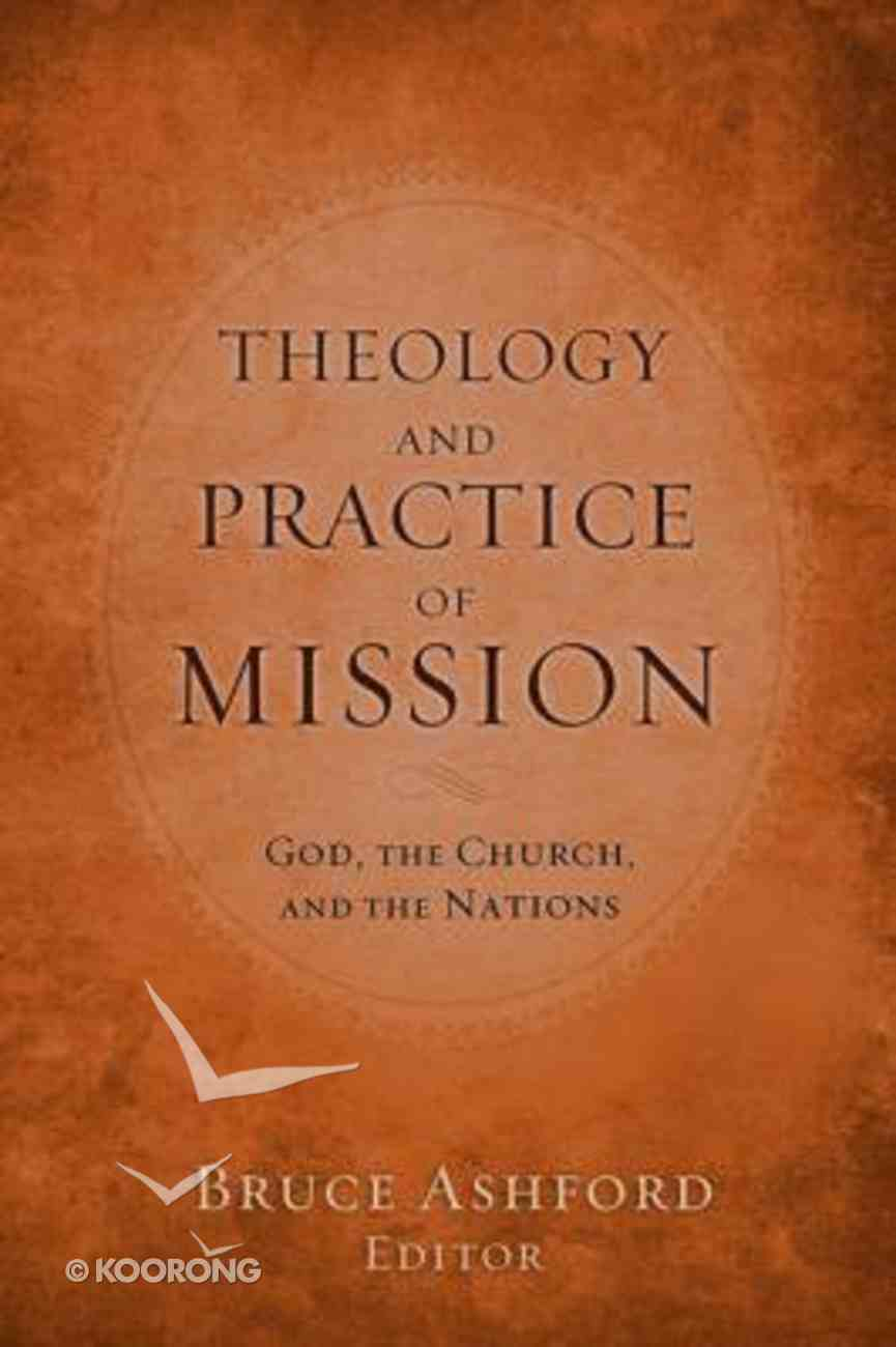 Theology and Practice of Mission Paperback