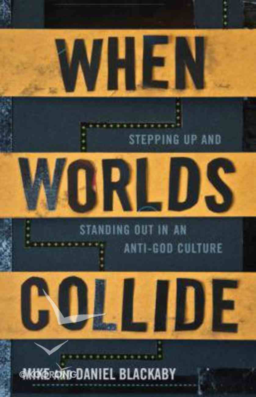 When Worlds Collide Paperback