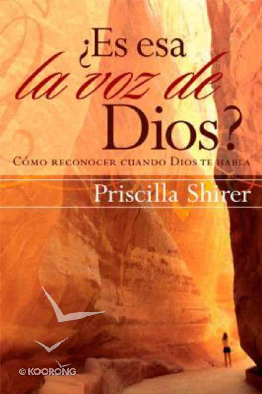 Es Esa La Voz De Dios? (Discerning The Voice Of God) Paperback