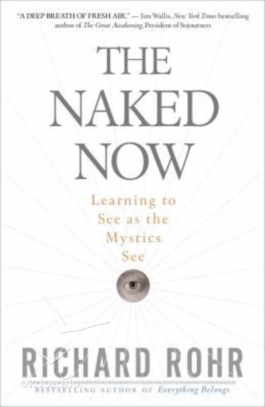 The Naked Now Paperback