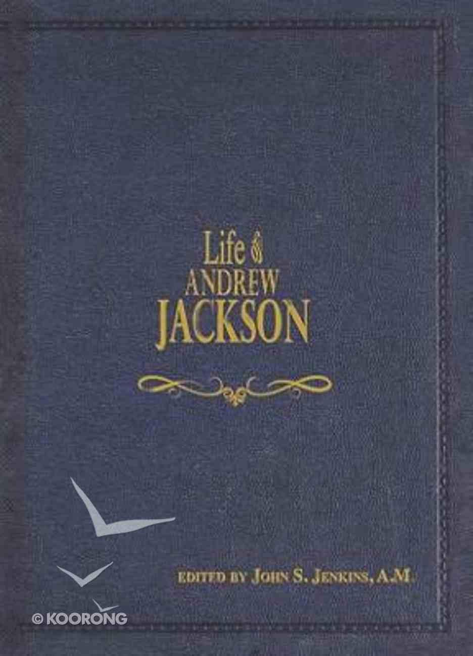 Life of Andrew Jackson Hardback