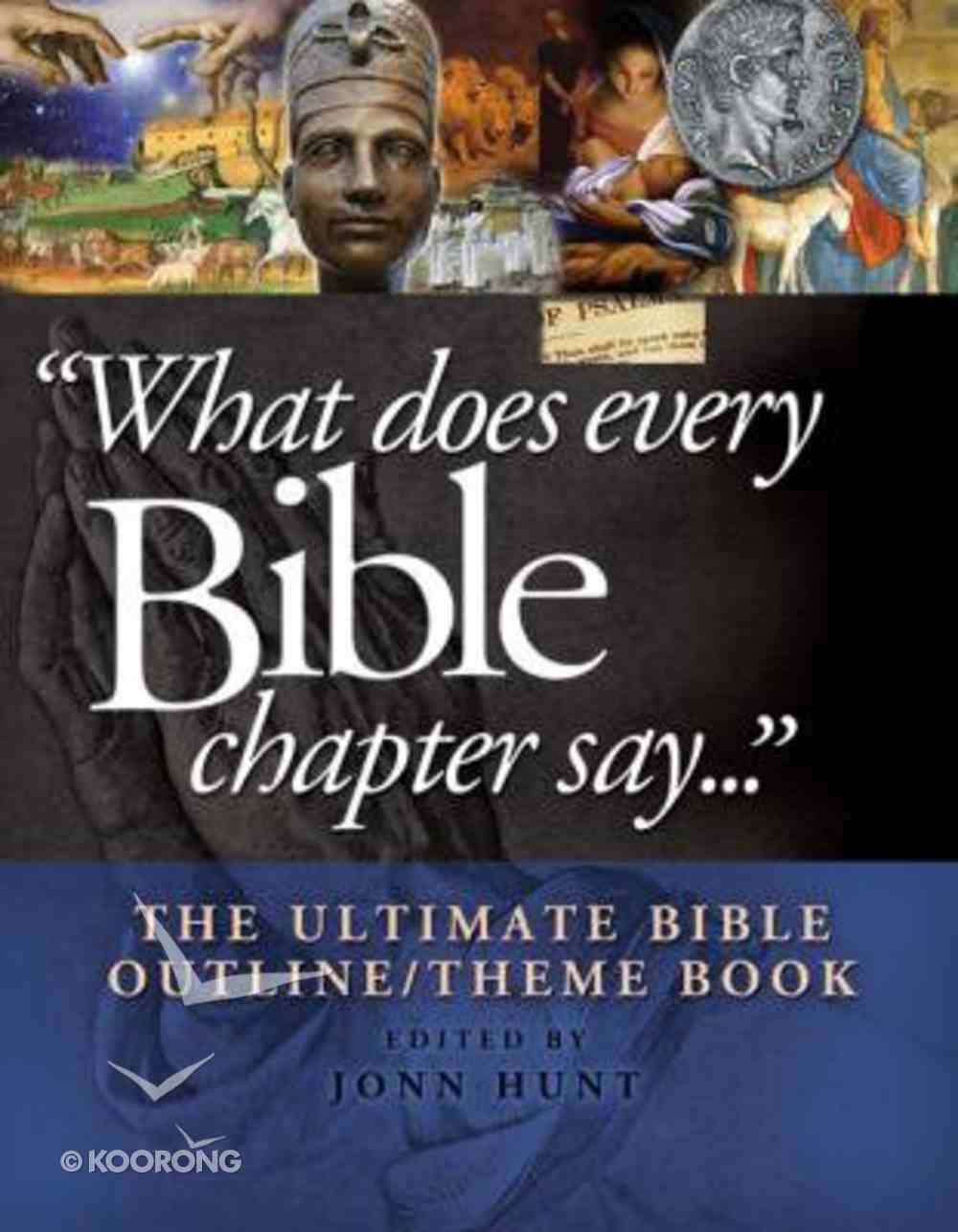 What Does Every Bible Chapter Say... Hardback