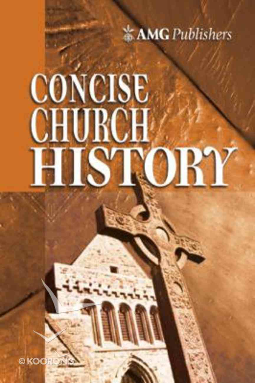 Amg Concise Church History Hardback