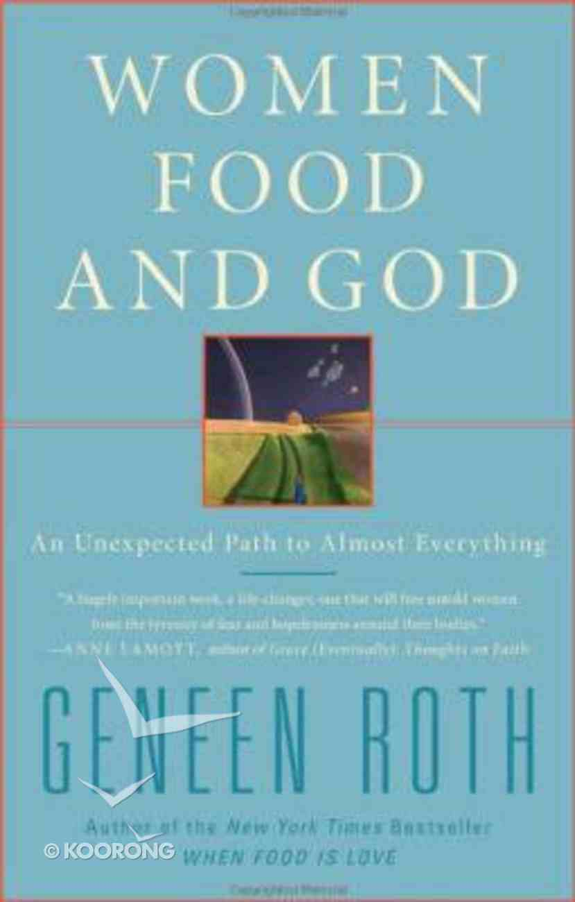 Women Food and God Paperback