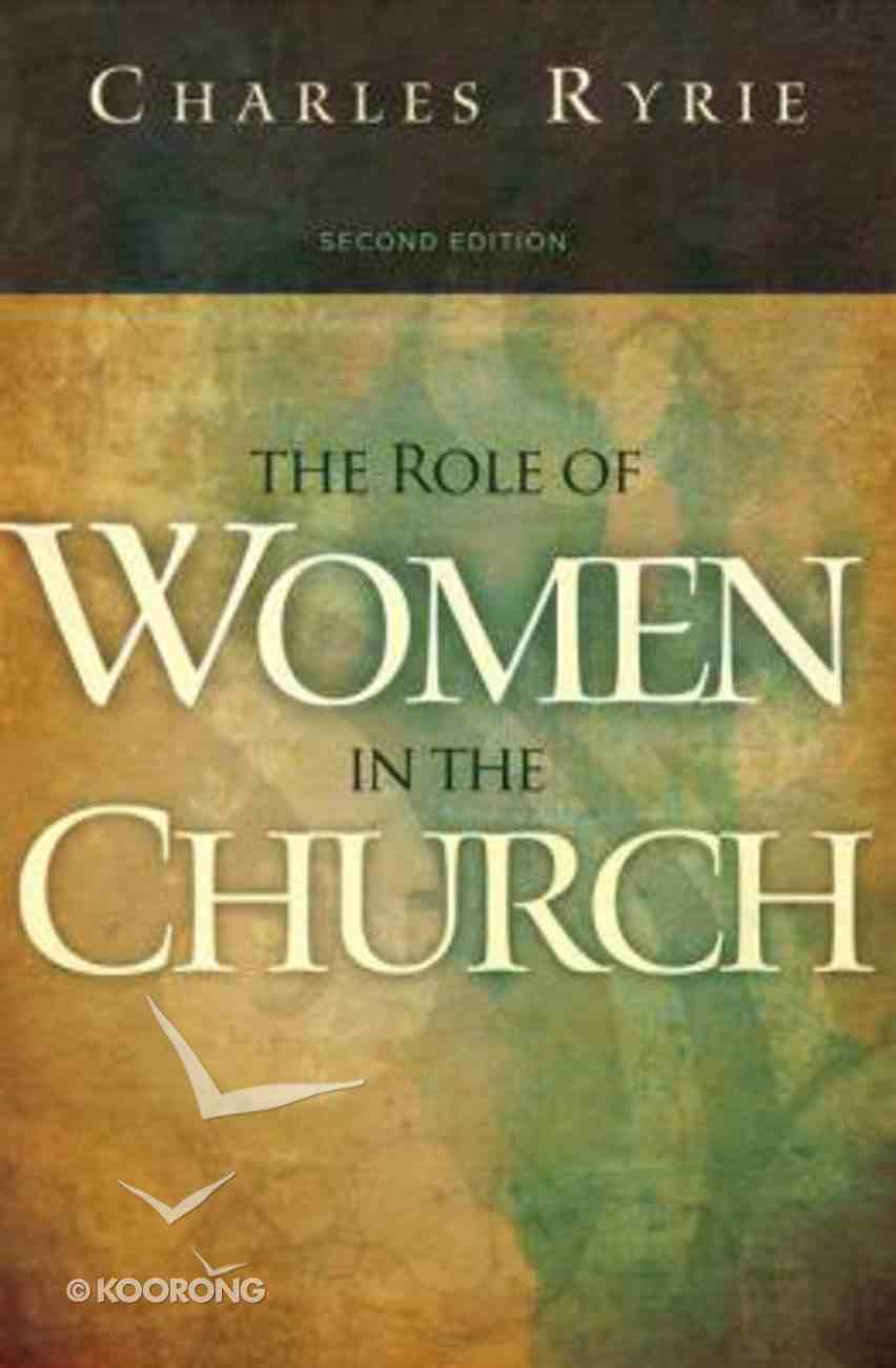 The Role of Women in the Church (2nd Edition) Paperback