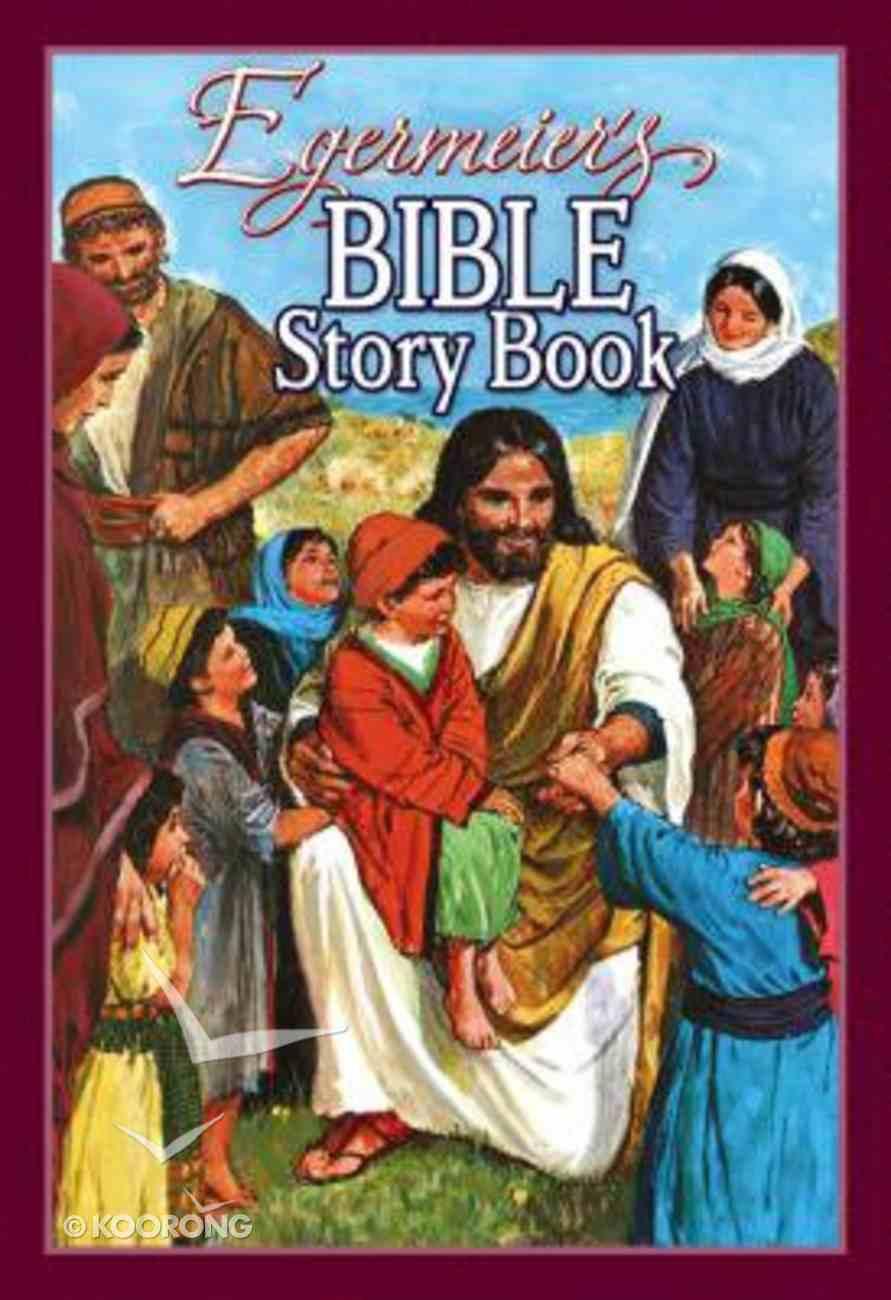 Egermeier's Bible Story Book Paperback