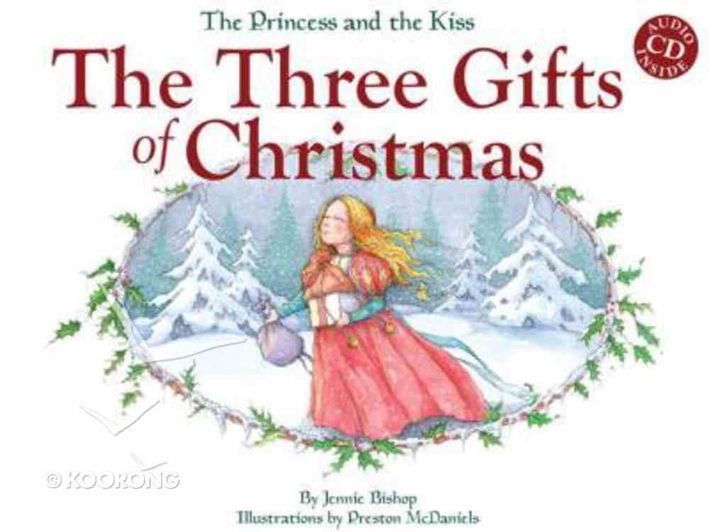 The Three Gifts of Christmas Hardback