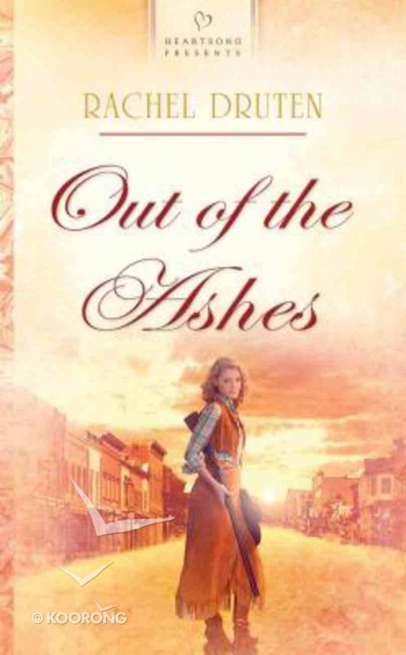 Heartsong: Out of the Ashes Paperback