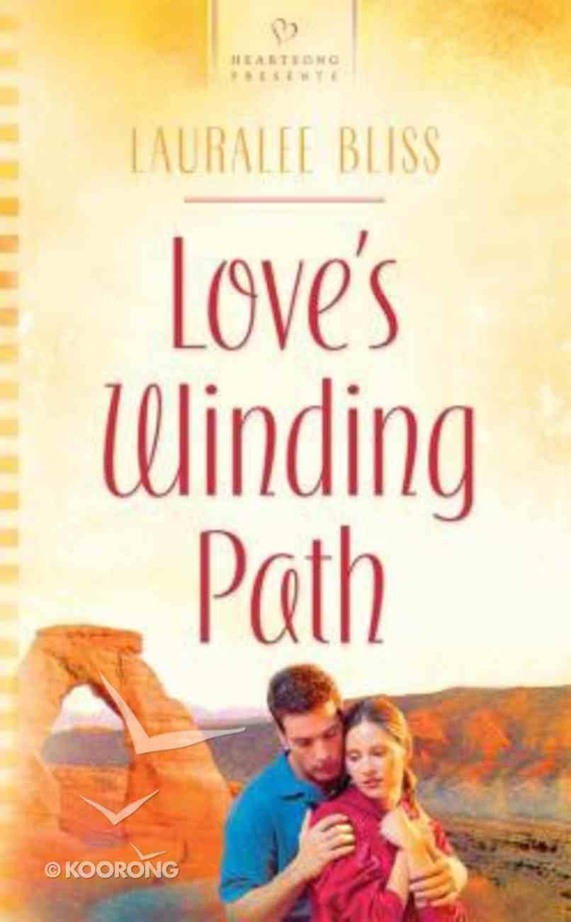 Heartsong: Love's Winding Path Mass Market