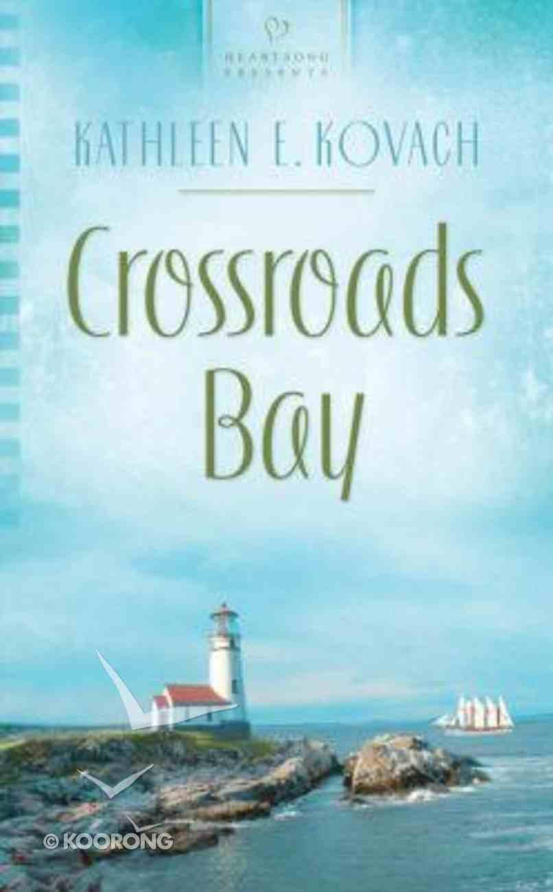 Heartsong: Crossroads Bay Mass Market