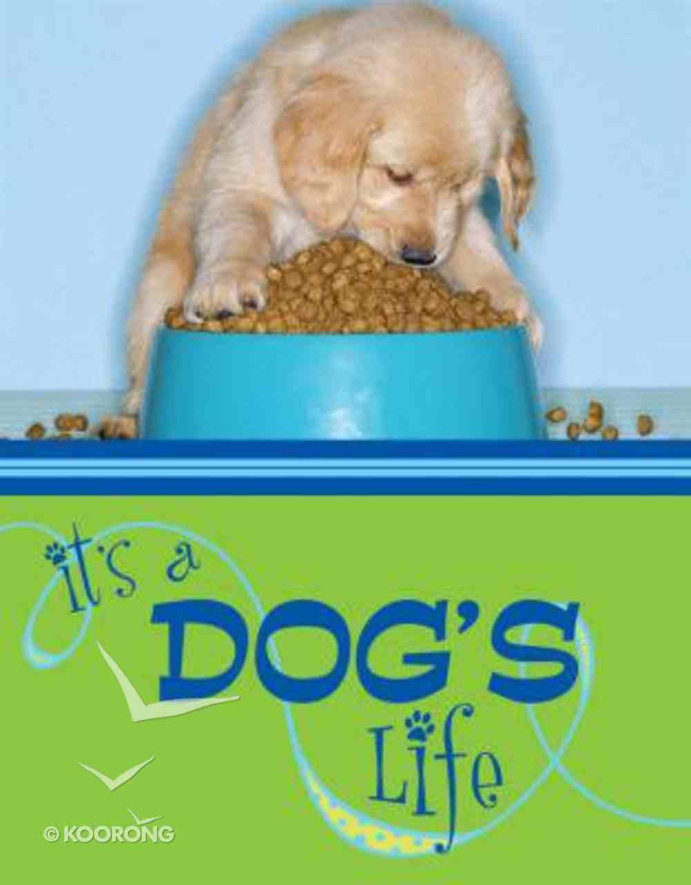 Mini Inspiration: It's a Dogs Life Hardback