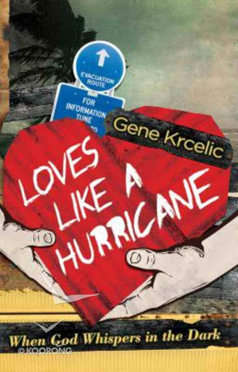 Loves Like a Hurricane Paperback
