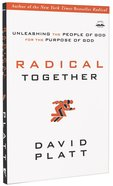 Radical Together: Unleashing The People Of God For The Purpose Of God image