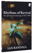 Rhythms Of Revival: The Spiritual Awakening Of 1857-1863 image