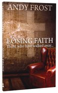Losing Faith: Those Who Have Walked Away image