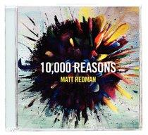 Album Image for 10,000 Reasons (Ten Thousand) - DISC 1