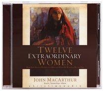 Album Image for Twelve Extraordinary Women (Unabridged Mp3) - DISC 1