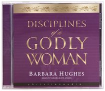 Album Image for Disciplines of a Godly Woman (Unabridged Mp3) - DISC 1