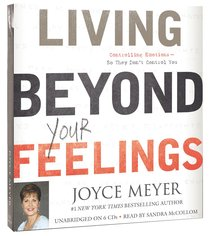 Album Image for Living Beyond Your Feelings (Unabridged, 6cds) - DISC 1