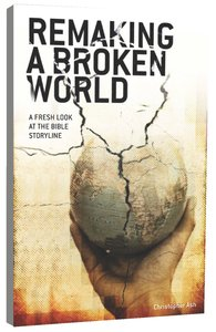 Product: Remaking A Broken World Image
