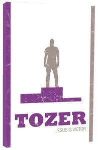Product: Tozer Classics: Jesus Is Victor Image