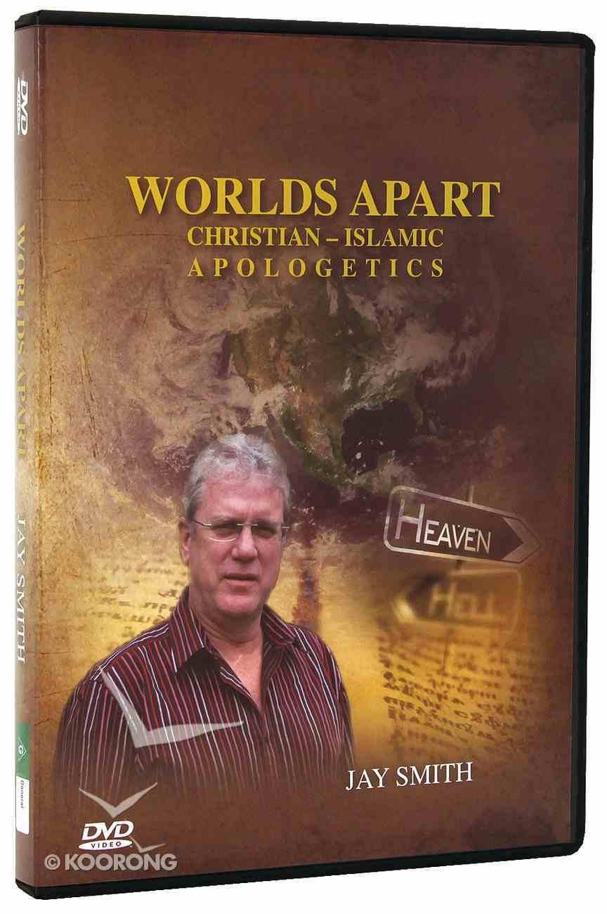 Worlds Apart: Christian-Islamic Apologetics DVD