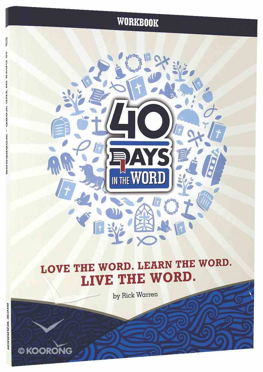 40 Days in the Word: Work Book Paperback