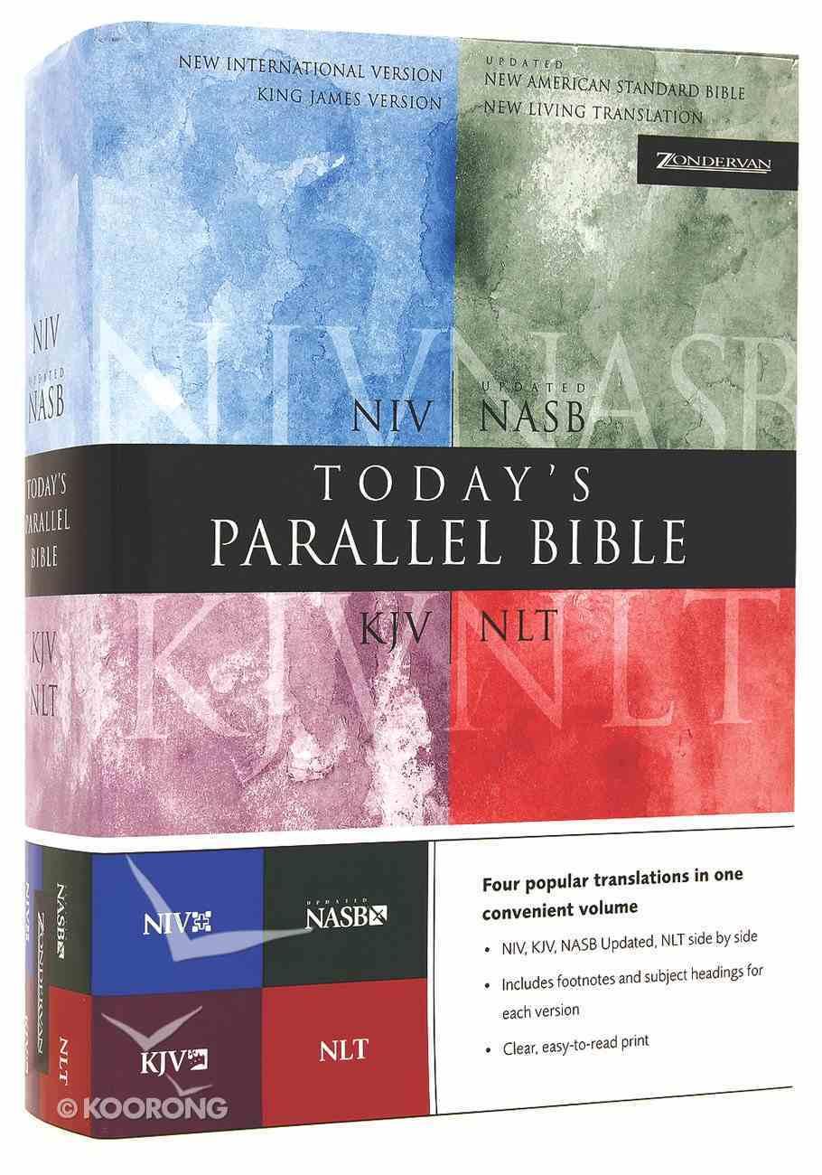 Niv/Nlt/Kjv/Nasb Todays Parallel Hardback