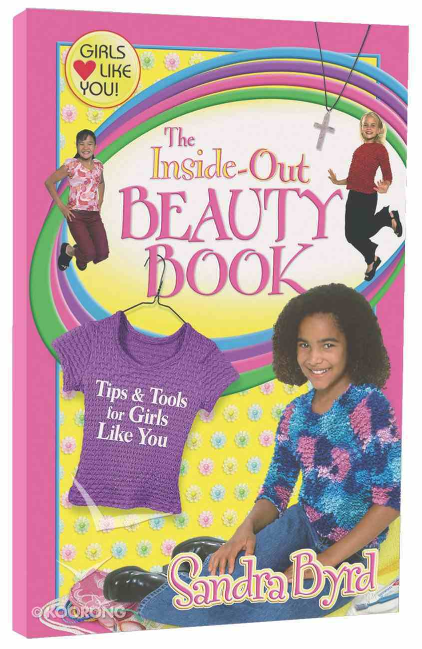 The Inside-Out Beauty Book (Girls Like You Series) Paperback
