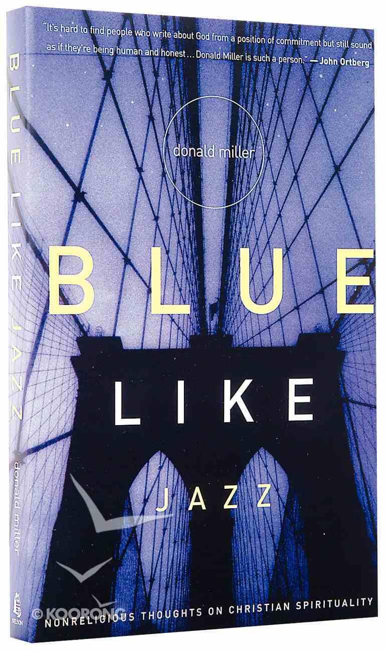 Blue Like Jazz Paperback