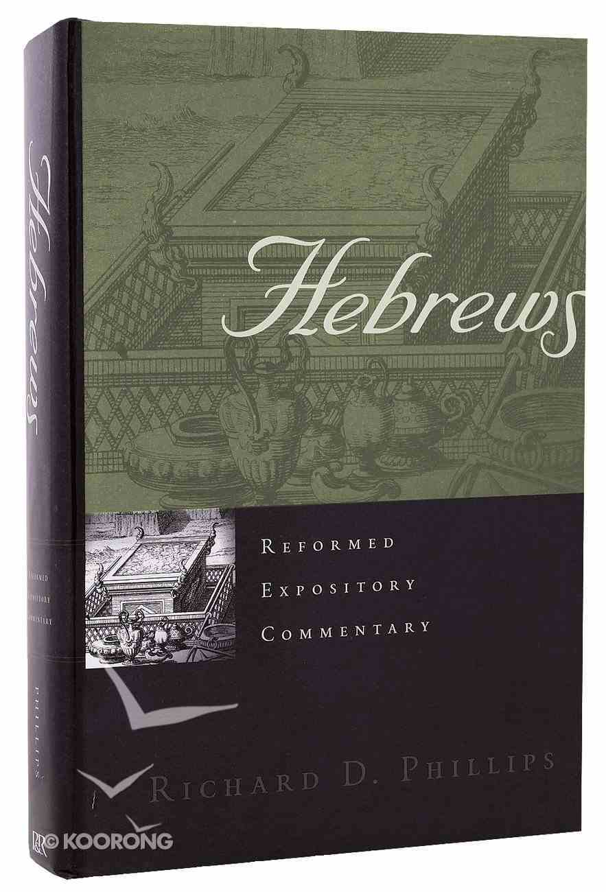 Hebrews (Reformed Expository Commentary Series) Hardback