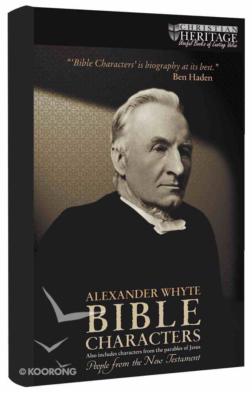 Bible Characters: People From the New Testament (Christian Heritage Series) Hardback
