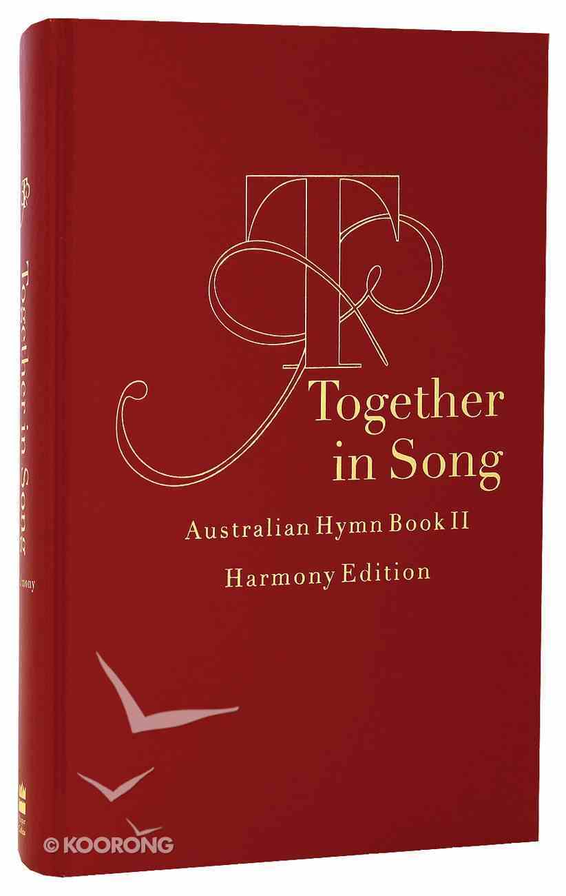 Australian Hymn Book II Harmony Ed Together in Song (Music Book) Hardback