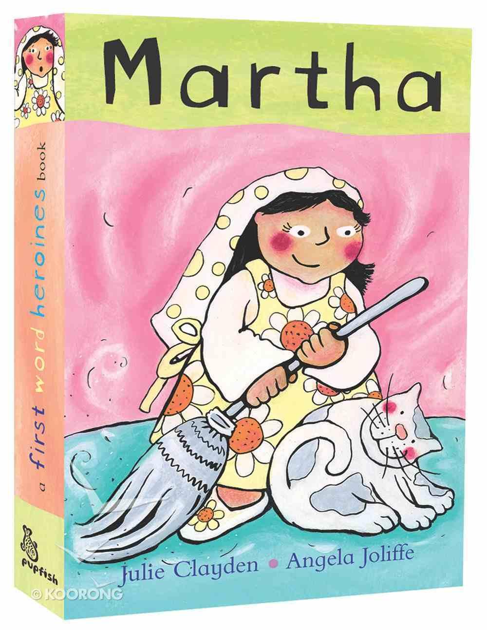 Martha (First Word Heroes Series) Board Book