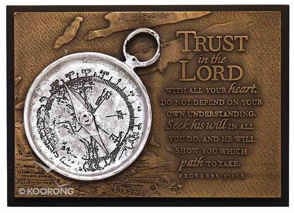 Small Moments of Faith Plaque the Compass Trust in the Lord Plaque