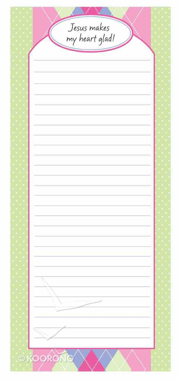 Emma Colection Magnetic Notepad: Jesus Makes My Heart Glad Stationery