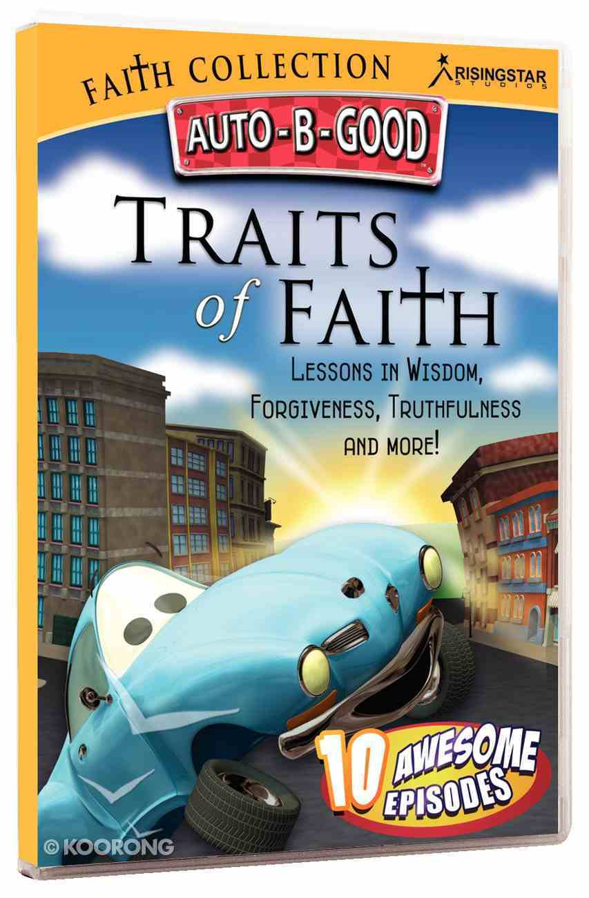 Traits of Faith (Auto B Good Dvd Faith Series) DVD