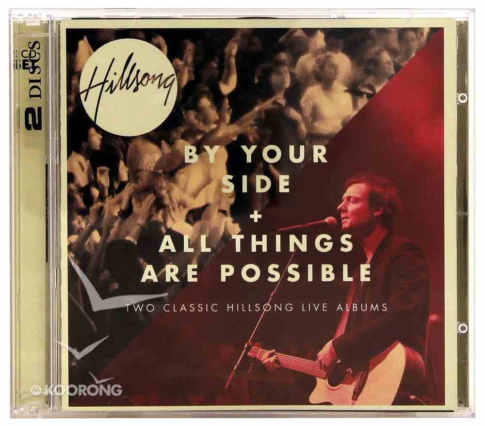 Hillsong Live 2 For 1 Pack: By Your Side & All Things Are Possible CD