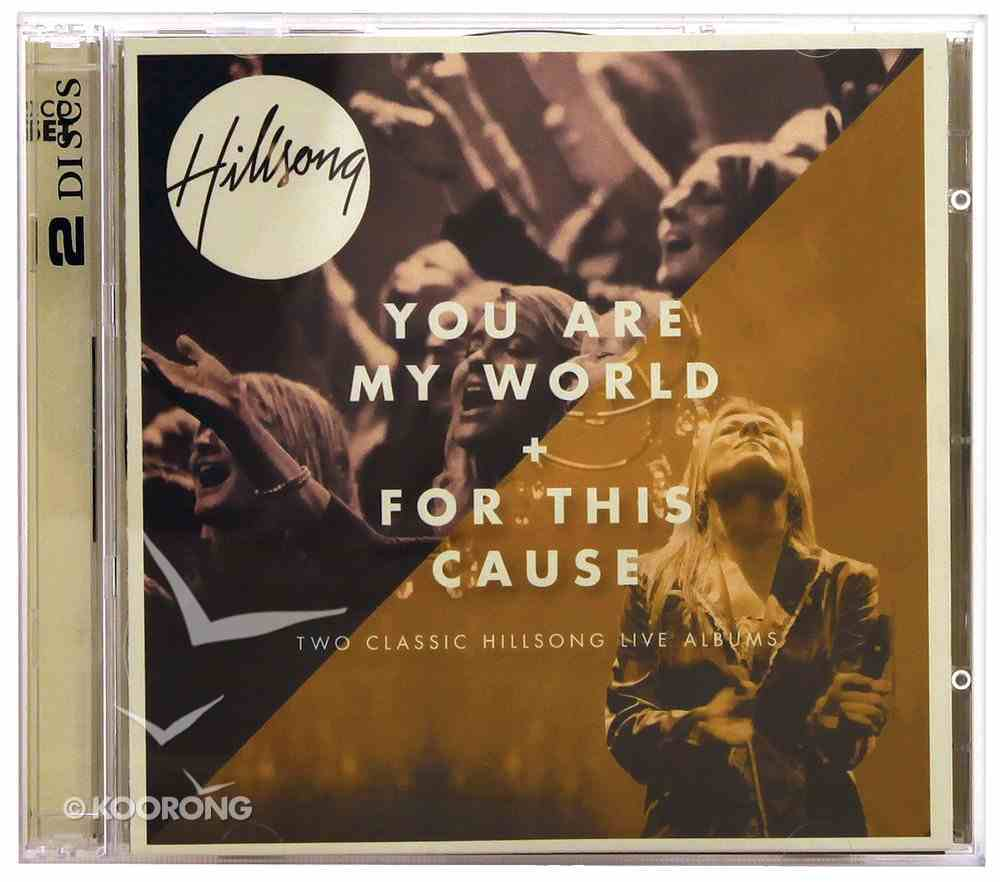 Hillsong Live 2 For 1 Pack: You Are My World & For This Cause CD