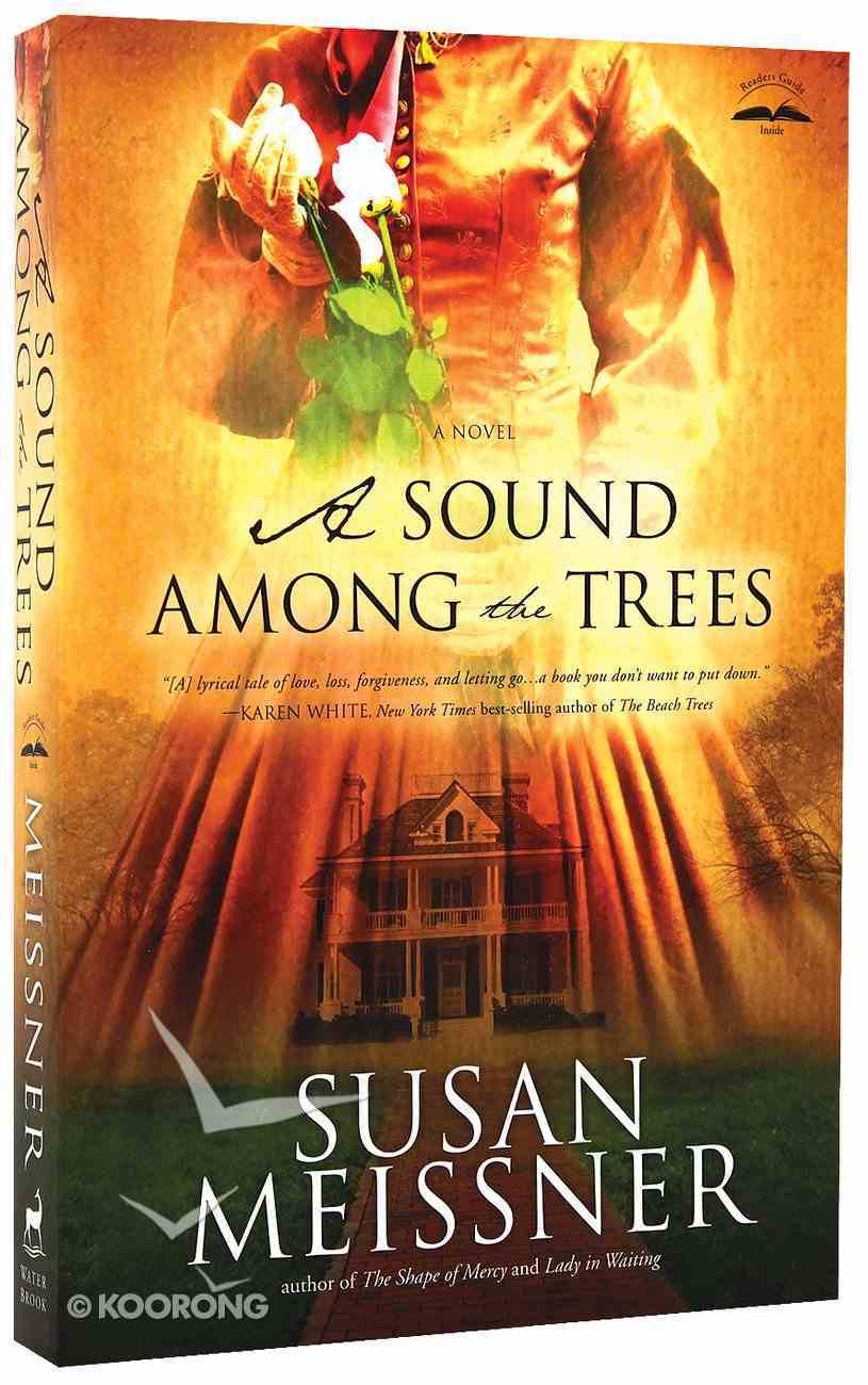 A Sound Among the Trees Paperback