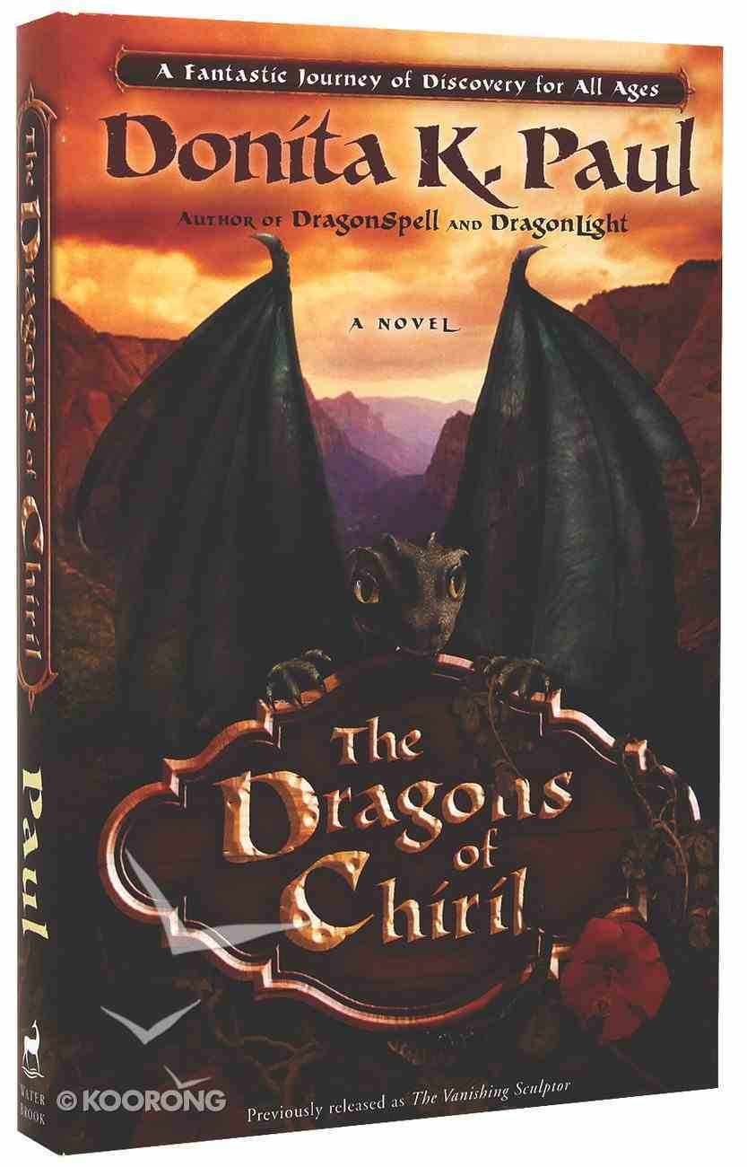 The Dragons of Chiril Paperback