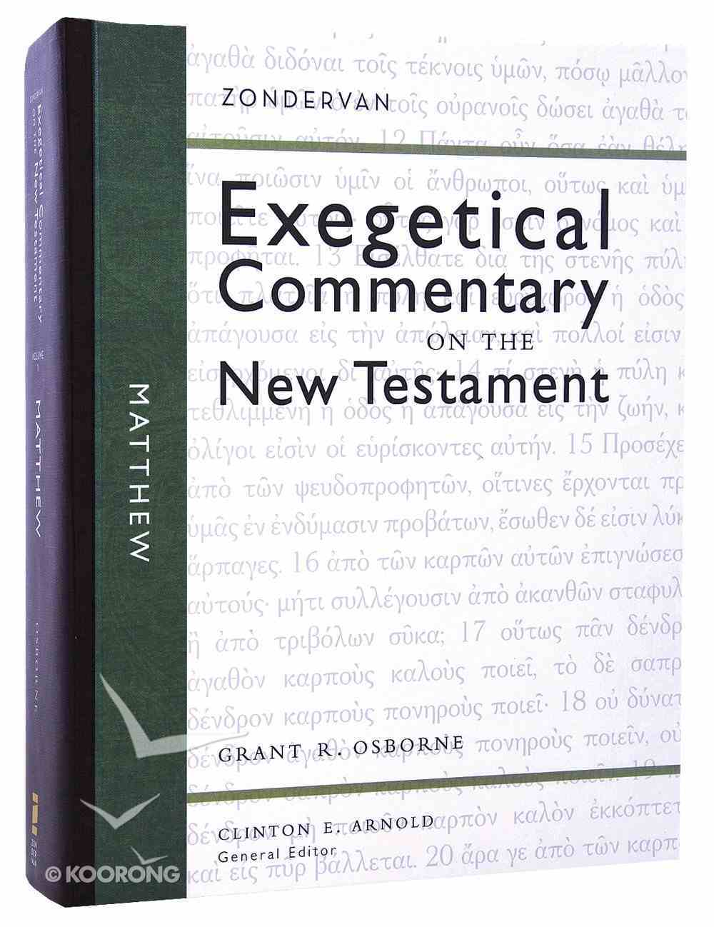 Matthew (Zondervan Exegetical Commentary Series On The New Testament) Hardback