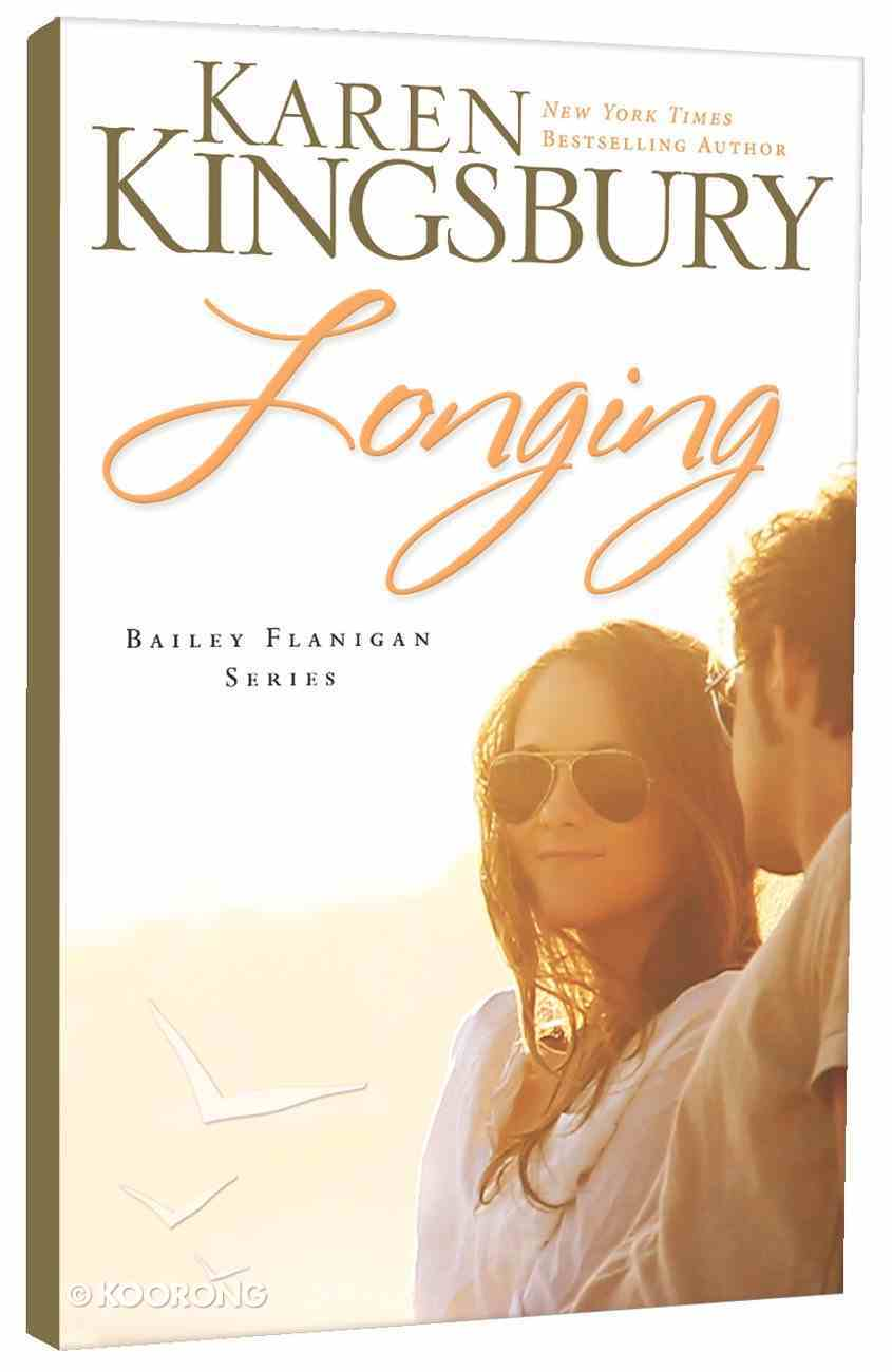 Longing (#03 in Bailey Flanigan Series) Paperback