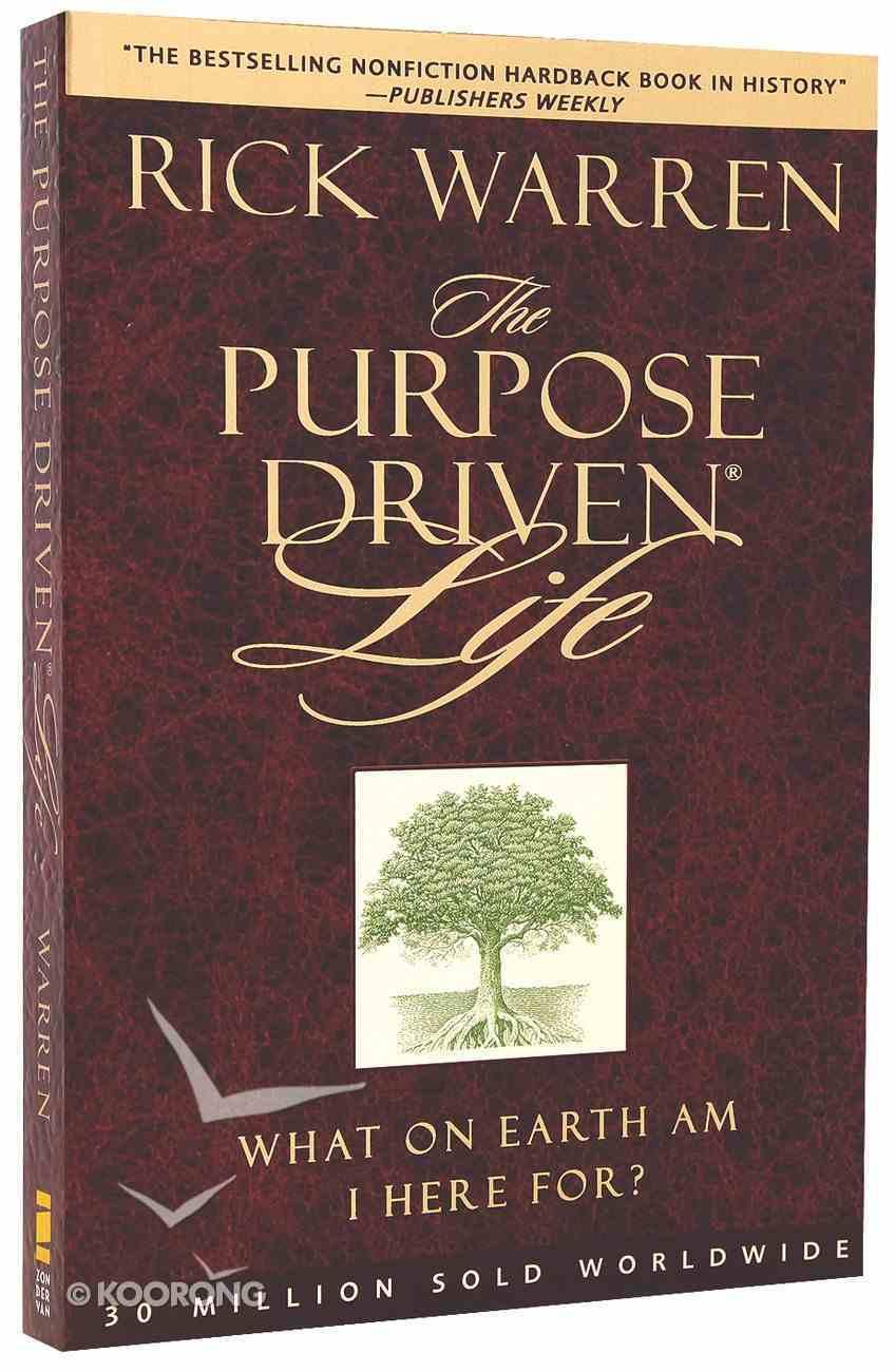 The Purpose Driven Life (The Purpose Driven Life Series) Paperback