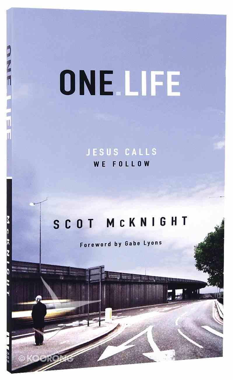 One Life: Jesus Calls, We Follow Paperback