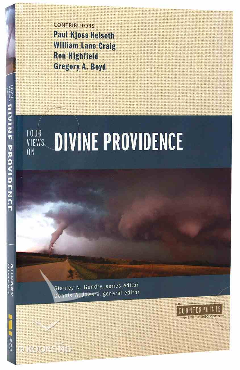 Four Views on Divine Providence (Counterpoints Series) Paperback