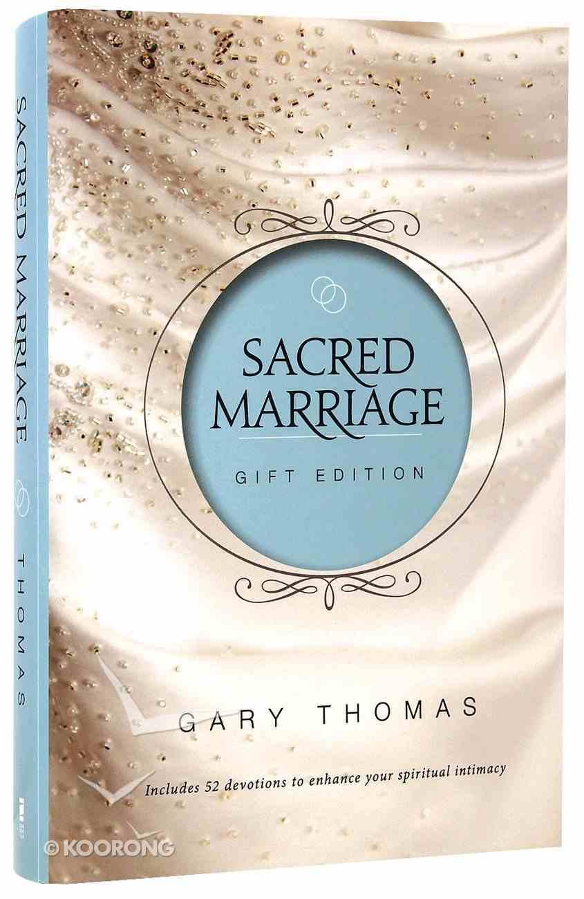 Sacred Marriage (Gift Edition) Hardback