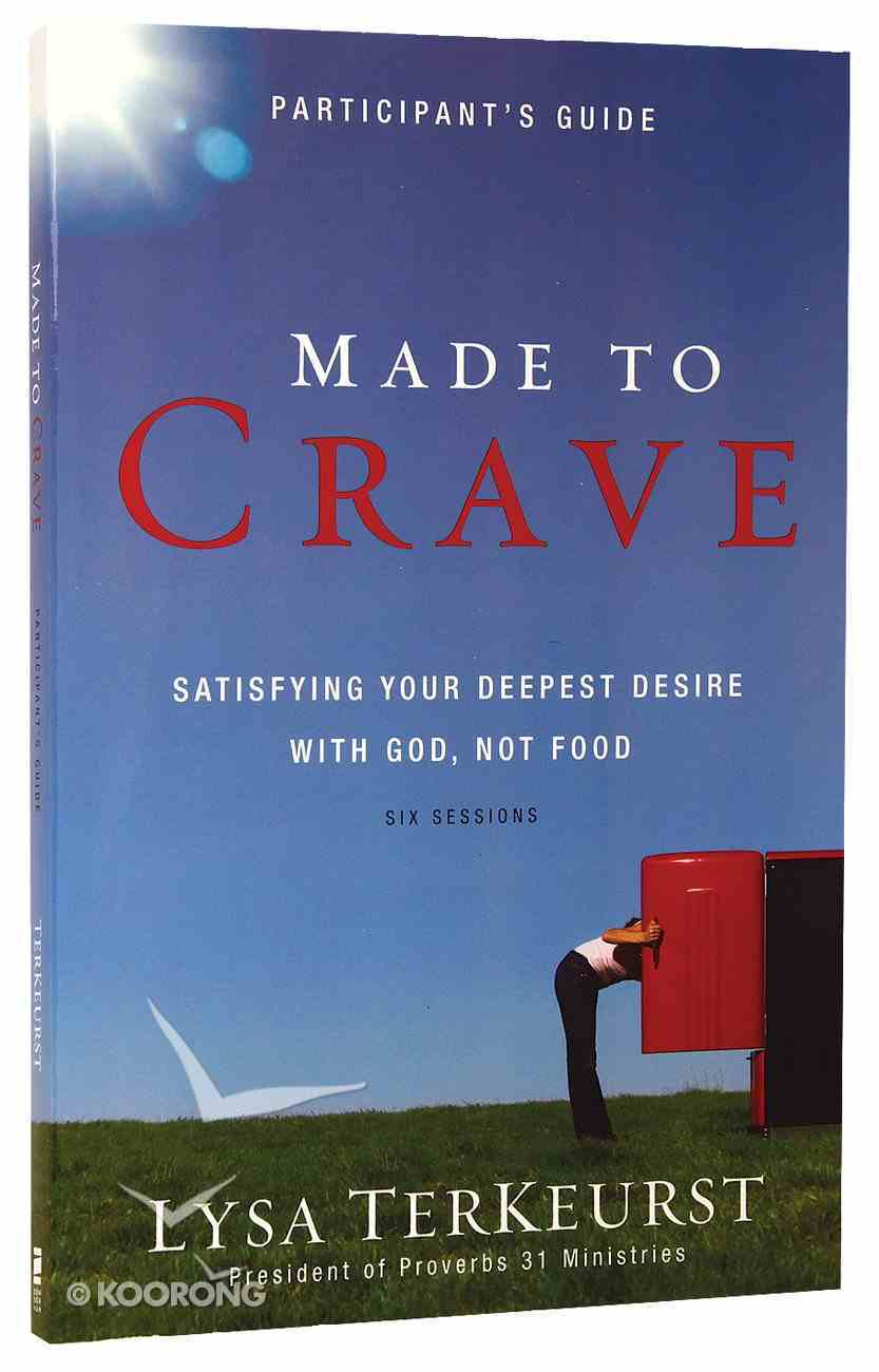 Made to Crave (Participant's Guide) Paperback