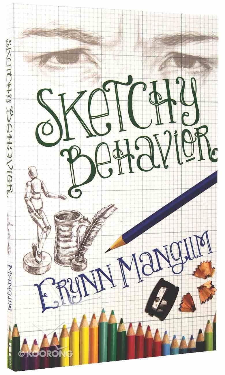 Sketchy Behavior Paperback